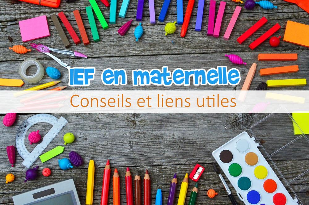 IEF en maternelle conseils et liens utiles nouvelle loi objectif ief