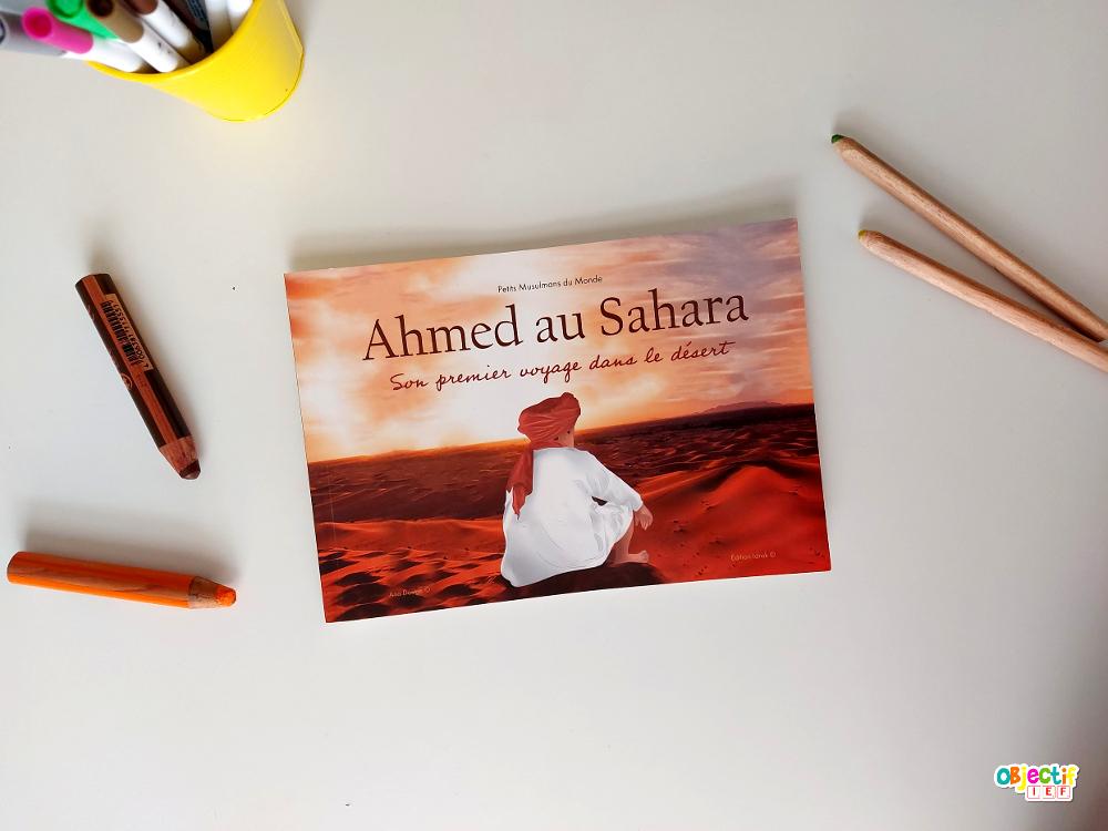 Ahmed au Sahara livre musulmane lecture muslim islam littérature jeunesse
