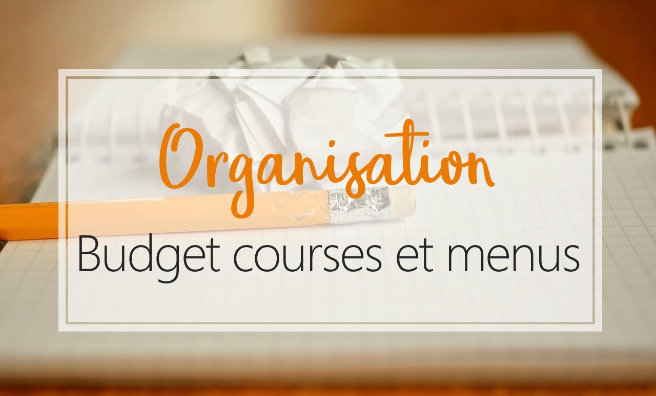 organisation budget courses et menus objectif IEF Instruction en famille