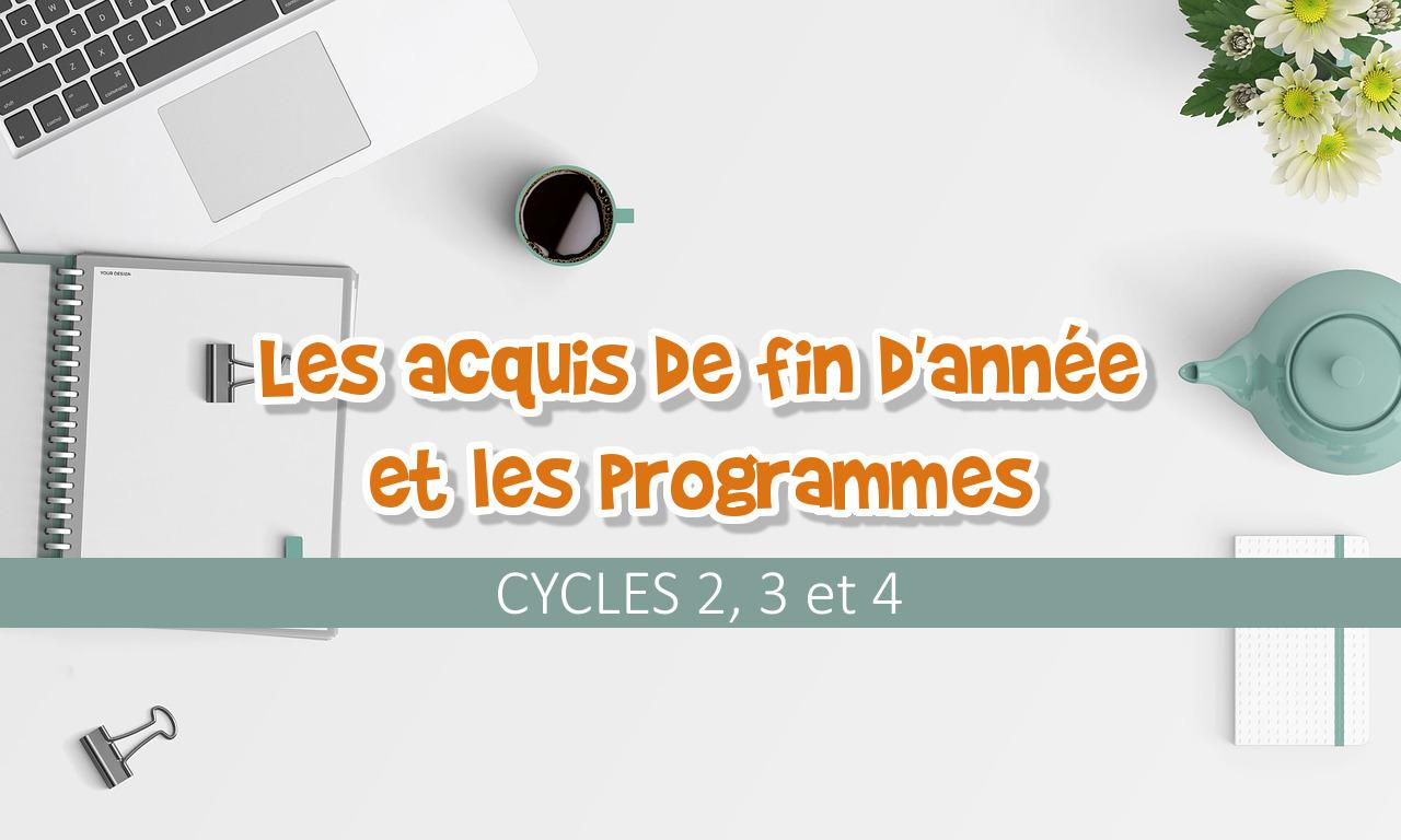 Les acquis de fin d'année et les programmes cycle 2, 3 et 4 objectif ief