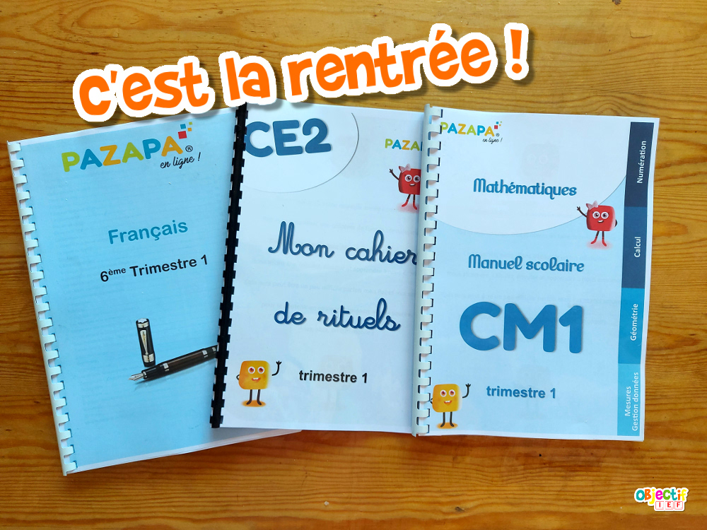 Pazapa rentrée 6ème CM1 CE2 instruction en famille IEF Maroc Objectif IEF école à la maison clé en main